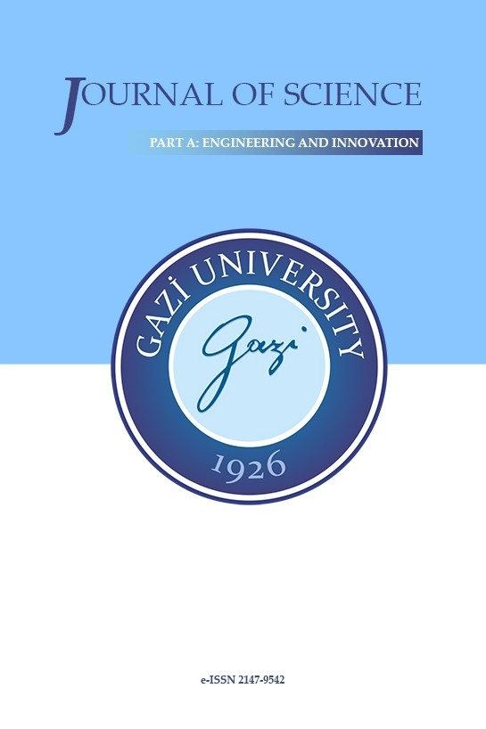 Gazi University Journal of Science Part A: Engineering and Innovation